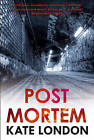 Post Mortem: A Collins and Griffiths Detective Novel by Kate London (Paperback, 2015)