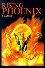 Rising Phoenix by S James (Paperback / softback, 2001)