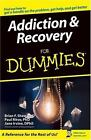 Addiction and Recovery for Dummies by Jane Irvine, Brian F. Shaw and Paul Ritvo (2004, Paperback)