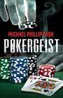Pokergeist by Michael Cash (2015, Paperback)
