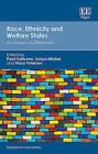 Race, Ethnicity and Welfare States: An American Dilemma? by Edward Elgar Publishing Ltd (Hardback, 2015)