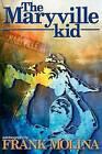 The Maryville Kid by Francisco Molina (Paperback / softback, 2008)
