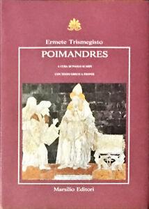 POIMANDRES-ERMETE-TRISMEGISTO-MARSILIO-1987