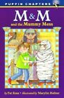 M&M and the Mummy Mess by Pat Ross (Paperback / softback, 2004)