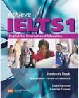 Achieve IELTS 1 - Workbook: English for International Education: Intermediate to Upper Intermediate by Caroline Cushen, Louis Harrison, Susan Hutchison (CD-Audio, 2005)