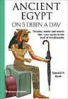 Ancient Egypt on 5 Deben a Day by Donald P Ryan (Paperback / softback, 2010)