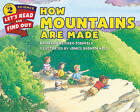 How Mountains Are Made by Kathleen Weidner Zoehfeld (Paperback, 2015)