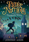 Peter Nimble and His Fantastic Eyes by Jonathan Auxier (Hardback, 2011)