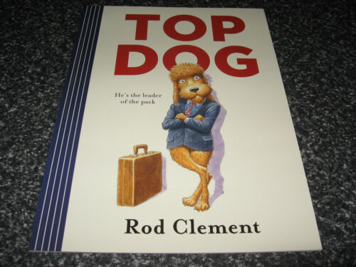 1 of 1 - TOP DOG BY ROD CLEMENT SOFTCOVER BRAND NEW
