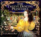 The Twelve Dancing Princesses Book HB 0688080510 BAZ