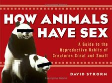 NEW BOOK How Animals Have Sex - GIDEON DEFOE