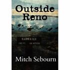 Outside Reno Mitch Sebourn America Star Books Paperback 9781451233391