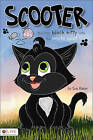 Scooter: The Little Black Kitty with the White Spot by Sue Baker (Paperback / softback, 2010)