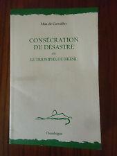 Max de CARVALHO  consécration du désastre ou triomphe du Brésil       chandeigne