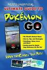 Pojo's Unofficial Ultimate Guide to Pokemon Go: How to Catch 'em All! by Scott Gerhardt (Paperback / softback)