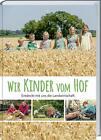Wir Kinder vom Hof von Brigitte Laarmann (2015, Gebundene Ausgabe)