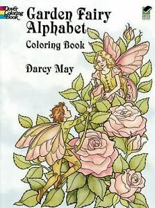 Dover Coloring Bks Garden Fairy Alphabet By Darcy May 1996 Paperback