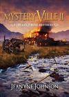 Mysteryville II by Jeanyne Johnson (Paperback / softback, 2015)