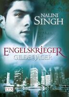 Engelskrieger / Gilde der Jäger Bd.4 von Nalini Singh (2012, Taschenbuch)