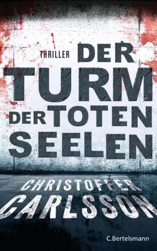 1 von 1 - Der Turm der toten Seelen von Christoffer Carlsson (2015, Taschenbuch)