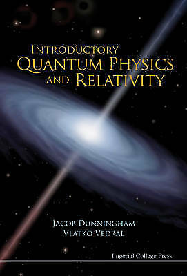 1 of 1 - Introductory Quantum Physics And Relativity by Jacob Dunningham 9781848165151