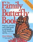 The Family Butterfly Book by MIKULA (Paperback, 2003)