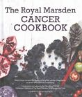 Royal Marsden Cancer Cookbook: Nutritious recipes for during and after  cancer treatment, to share with friends and family by Clare Shaw (Hardback, 2015)