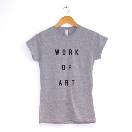 Work of ArtWomens T-ShirtMANY COLOURSHipster  Clothing