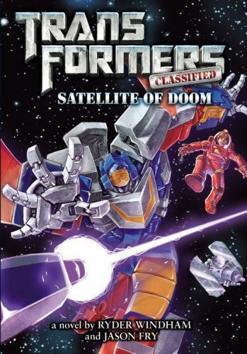 Transformers Classified: Satellite of Doom by Windham, Ryder, Fry, Jason in Use