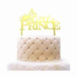 A Little Prince with Crown Acrylic Cake Topper Gold Mirror ...