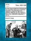 No. 819. Cargo of 3408 Tons of Pocahontas Coal. Samuel D. Warren et al., Claimants, Appellants, V. Alexander Ross et al., Libellants, Appellees. No. 820. Cargo of 3639 Tons of Pocahontas Coal. Samuel D. Warren et al., Defendants, Appellants, V. John G.... by Edward S Dodge (Paperback / softback, 2012)