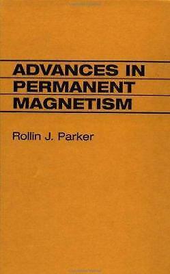 Advances in Permanent Magnetism Hardcover Rollin J. Parker