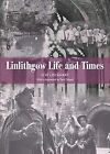 Linlithgow: Life and Times by G.W. Lockhart (Paperback, 2006)