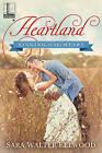 Heartland by Sara Walter Ellwood (Paperback / softback, 2016)