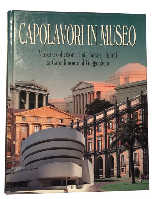 Maugeri CAPOLAVORI IN MUSEO i più famosi dipinti da Capomonte al Guggenheim