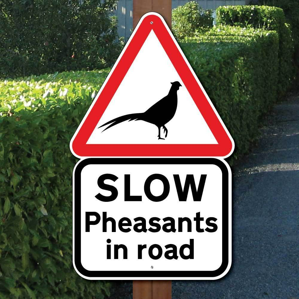 PHEASANTS IN ROAD SIGN, Animal Road Sign, Wildfowl Sign, Game Bird Safety Sign