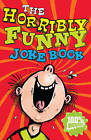 The Horribly Funny Joke Book by Kay Woodward (Paperback, 2009)