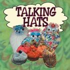 Talking Hats by Renee Christine Smith 9781496908575 Paperback 2014
