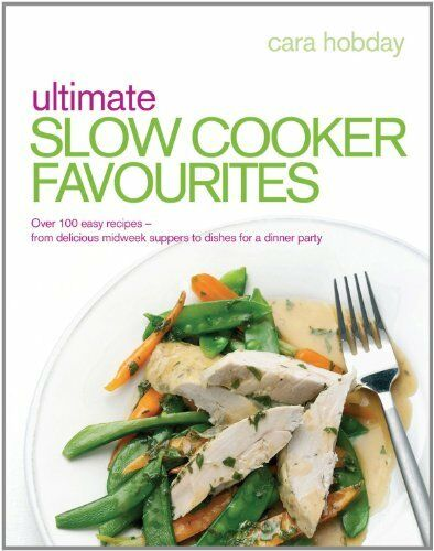 1 of 1 - Ultimate Slow Cooker Favourites: Over 100 easy and... by Hobday, Cara 0091939208