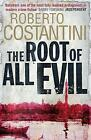 The Root of All Evil by Roberto Costantini (Paperback, 2015)