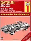 Datsun 280ZX 1979-83 Owner's Workshop Manual by Rik Paul, J. H. Haynes (Paperback, 1988)