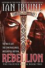 Rebellion by Ian Irvine (Paperback / softback, 2013)