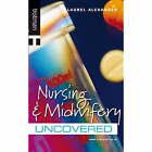 Nursing and Midwiferey by Laurel Alexander (Paperback, 2006)