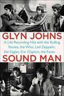 Sound Man von Glyn Johns (2015, Taschenbuch)