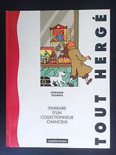 RARE 250 ex Tout Hergé Tintin itinéraire d'un collectionneur chanceux Steeman
