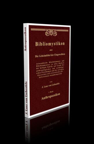 Lanz v. Liebenfels - Bibliomystikon Bd 1 Anthropozoikon