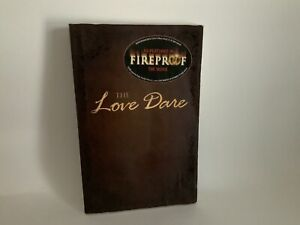 The Love Dare by Alex Kendrick; Stephen Kendrick