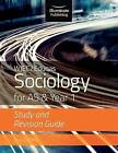 WJEC/Eduqas Sociology for AS & Year 1: Study & Revision Guide by Janis Griffiths (Paperback, 2017)