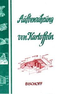 Die-Aufbewahrung-der-Kartoffeln-Mieten-Erdmieten-Reprint-Prepper-Selbstversorger