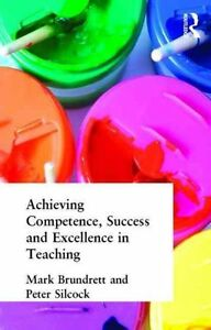 Achieving-Competence-Success-and-Excellence-in-Teaching-by-Peter-Silcock